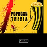 PopcornTrivia Promotional Kill Bill Google