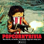 PopcornTrivia Promotional Rambo Apple