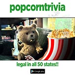 PopcornTrivia Promotional Ted Google